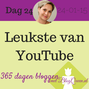 bloggen_tip_365dagen_youtube_video_delen_leukste