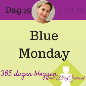 bloggen_tips_365dagen_blue_monday_depressieve_maandag_januari