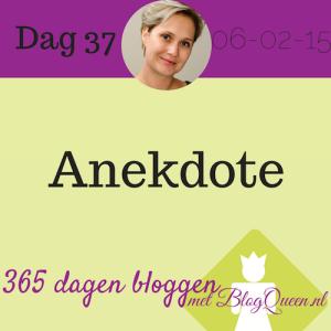 bloggen_tip_365dagen_anekdotes_humor_vertrouwd