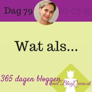 bloggen_tips_365dagen_wat- als-hypotetisch